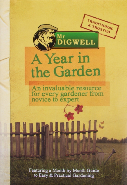 "Paul Peacock - Mr. Digwell Book ""A Year in the Garden"" - Month by Month Guide"
