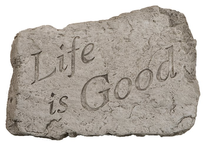 Life is Good Cast Stone Garden Greeting Ornament H18cm x W25.5cm