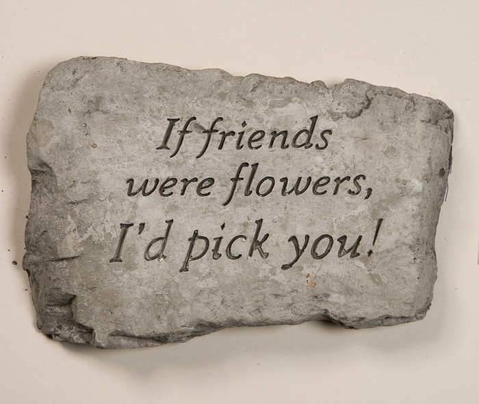 If Friends Were Flowers Id Pick You Cast Stone Garden Greeting Ornament H18cm x W25.5cm